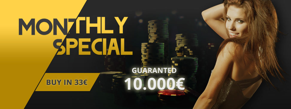 Monthly Special 10000€ Guaranteed
