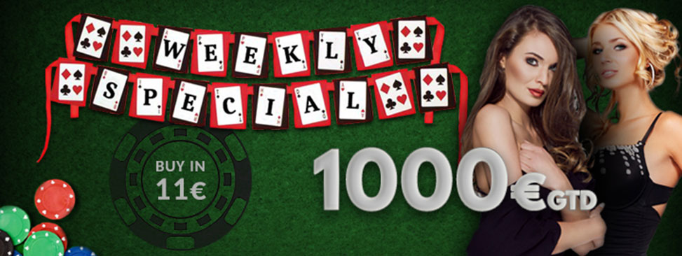 Weekly Special 1000€ Guaranteed